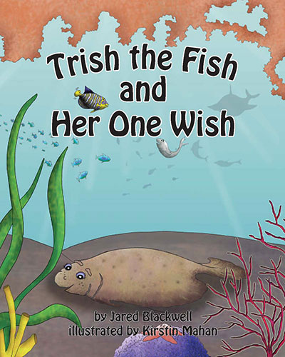 Trish the Fish and Her One Wish